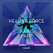 Play & Download Healing Force by Various Artists | Napster