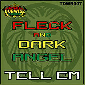 Play & Download Tell Em by Dark Angel | Napster