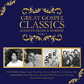 Play & Download Great Gospel Classics: Songs of Praise & Worship, Vol. 3 by Various Artists | Napster