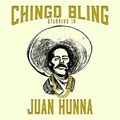Play & Download Juan Hunna by Chingo Bling | Napster