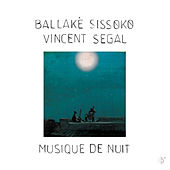 Play & Download Musique de Nuit by Ballaké Sissoko | Napster