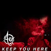 Play & Download Keep You Here by AER | Napster