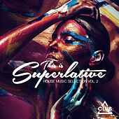 This Is Superlative, Vol. 2 by Various Artists