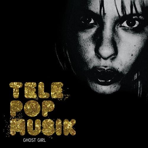 Ghost Girl by Telepopmusik