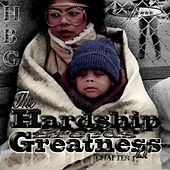 H.B.G. Chapter 1 (The Hardship Breeds Greatness Lp) by Dyverse