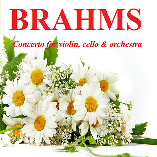 Play & Download Brahms - Concerto for violin, cello & orchestra by Janos Starker | Napster