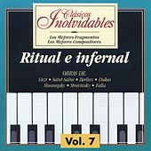 Clásicos Inolvidables Vol. 7, Ritual e Infernal by Various Artists