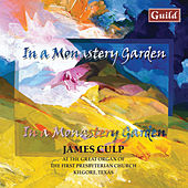 Play & Download Organ Music by Ketèlby, Callahan, Culp, Campra, Mcamis, Dubois, Rowley, Sowerby, Handel, Chuckerbutty Etc. by James Culp | Napster