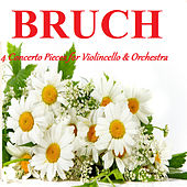 Play & Download Bruch - 4 Concerto Pieces for Violoncello & Orchestra by Various Artists | Napster