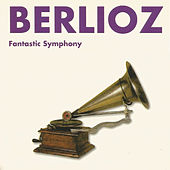 Play & Download Berlioz - Fantastic Symphony by Slowakische Philharmonie | Napster