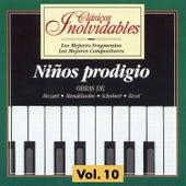 Clásicos Inolvidables Vol. 10, Niños Prodigio by Various Artists