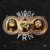 Play & Download Yung Rich Nation by Migos | Napster