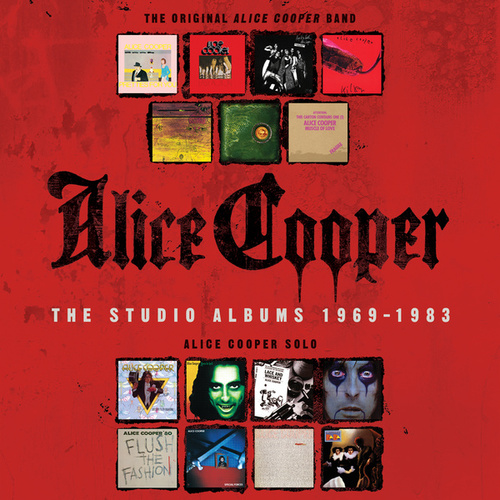 Play & Download The Studio Albums 1969-1983 by Alice Cooper | Napster