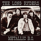 Play & Download Metallic B.O. by The Long Ryders | Napster