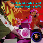 Gunther Packs a Stiffy by The Rudy Schwartz Project