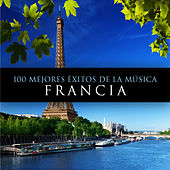 Play & Download 100 Mejores Exitos De La Musica. Francia by Various Artists | Napster