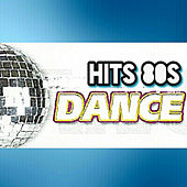 Play & Download Hits 80s, Dance by Various Artists | Napster