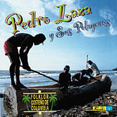Play & Download Folklor Costeño de Colombia by Pedro Laza Y Sus Pelayeros | Napster