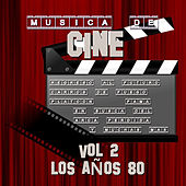 Música de Cine Vol.2 los Años 80 by Various Artists