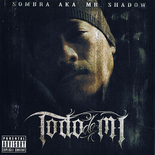 Play & Download Todo De Mi by Mr. Shadow | Napster