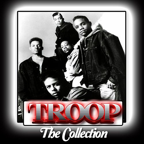 Play & Download The Collection by Troop | Napster