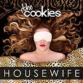 Play & Download Housewife by The Cookies | Napster