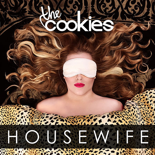Housewife by The Cookies