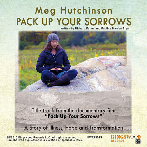 Play & Download Pack up Your Sorrows by Meg Hutchinson | Napster
