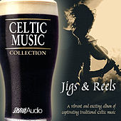 Celtic Music Collection: Jigs & Reels by Global Journey