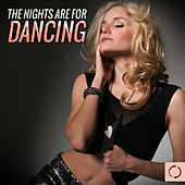 The Nights Are for Dancing by Various Artists