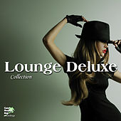 Play & Download Lounge Deluxe Collection by Various Artists | Napster