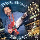 Ticket To Chicago by Dave Hole