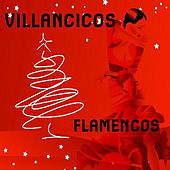 Play & Download Villancicos Flamencos by Various Artists | Napster