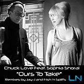 Play & Download Ours to Take by Chuck Love | Napster