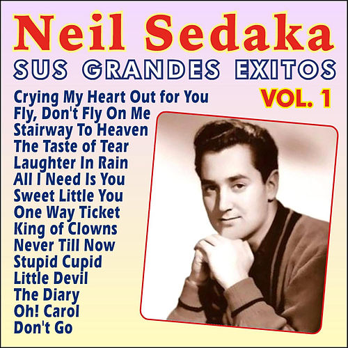 Play & Download Neil Sedaka Sus Grandes Ëxitos Vol. 1 by Neil Sedaka | Napster