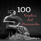 Play & Download 100 Coplas del Recuerdo by Various Artists | Napster