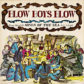 Play & Download Blow, Boys, Blow by Ewan MacColl | Napster