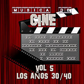 Play & Download Música de Cine Vol.5 los Años 30/40 by Various Artists | Napster