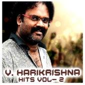 Play & Download V. Harikrishna Hits, Vol. 2 by Various Artists | Napster