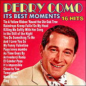 Play & Download Perry Como . Its Best Moments by Perry Como | Napster