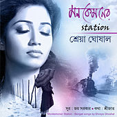 Play & Download Mon Kemoner Station by Shreya Ghoshal | Napster