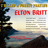 Play & Download I Heard a Forest Praying by Elton Britt | Napster