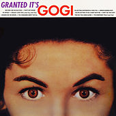 Play & Download Granted It's Gogi by Gogi Grant | Napster