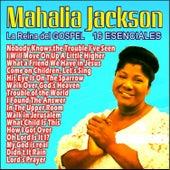 Mahalia Jackson . 16 Esenciales by Mahalia Jackson