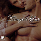 Play & Download Lounge Affair by Various Artists | Napster