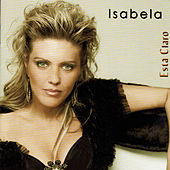 Play & Download Está Claro by Isabela | Napster