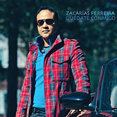 Play & Download Quedate Conmigo by Zacarias Ferreira | Napster