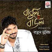 Play & Download Babul Baul by Babul Supriyo | Napster