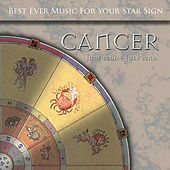 Play & Download Best Ever Music for Your Star Sign: Cancer by Global Journey | Napster