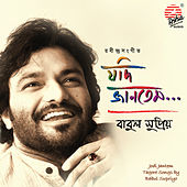 Play & Download Jodi Jantem by Babul Supriyo | Napster